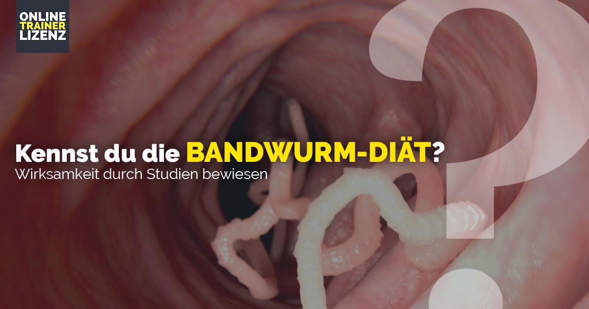 Die Bandwurm-Diät